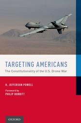 Targeting Americans - The Constitutionality of the U.S. Drone War