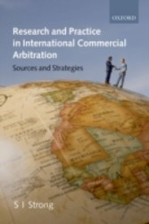 Research and Practice in International Commercial Arbitration: Sources and Strategies - Sources and Strategies