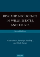 Risk and Negligence in Wills, Estates, and Trusts