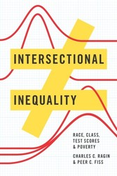 Intersectional Inequality - Race, Class, Test Scores, and Poverty