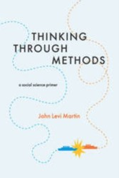 Thinking Through Methods - A Social Science Primer