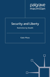 Security and Liberty - Restriction by Stealth