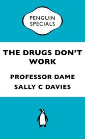 Drugs Don't Work - A Global Threat