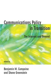 Communications Policy in Transition - The Internet and Beyond