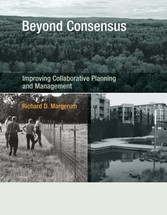 Beyond Consensus - Improving Collaborative Planning and Management