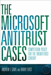 Microsoft Antitrust Cases - Competition Policy for the Twenty-first Century