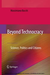 Beyond Technocracy - Science, Politics and Citizens