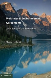 Multilateral Environmental Agreements - Legal Status of the Secretariats