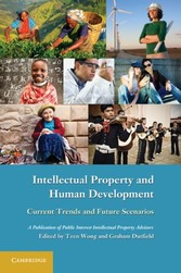 Intellectual Property and Human Development - Current Trends and Future Scenarios