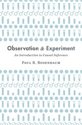 Observation and Experiment - An Introduction to Causal Inference