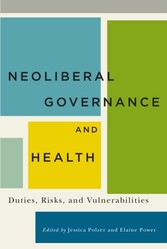Neoliberal Governance and Health - Duties, Risks, and Vulnerabilities