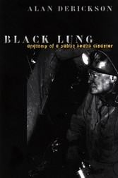 Black Lung - Anatomy of a Public Health Disaster