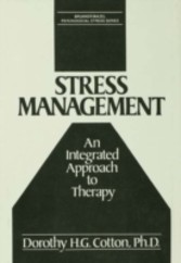 Stress Management - An Integrated Approach to Therapy