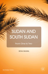 Sudan and South Sudan - From One to Two