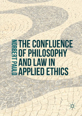 The Confluence of Philosophy and Law in Applied Ethics