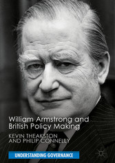 William Armstrong and British Policy Making