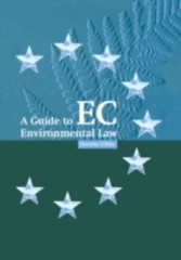 Guide to EC Environmental Law
