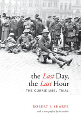 The Last Day, The Last Hour - The Currie Libel Trial
