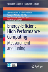 Energy-Efficient High Performance Computing - Measurement and Tuning