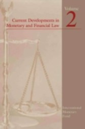 Current Developments in Monetary and Financial Law, Vol. 2