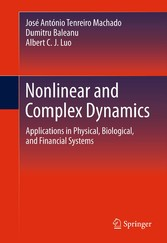 Nonlinear and Complex Dynamics - Applications in Physical, Biological, and Financial Systems
