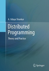 Distributed Programming - Theory and Practice