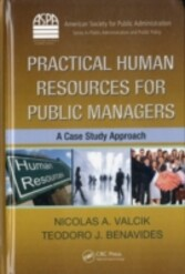 Practical Human Resources for Public Managers - A Case Study Approach