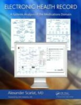 Electronic Health Record - A Systems Analysis of the Medications Domain