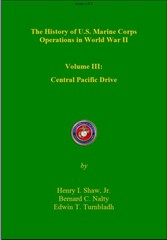 History of US Marine Corps Operation in WWII Volume III - Central Pacific Drive