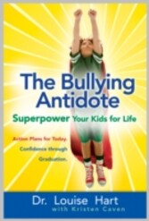 Bullying Antidote - Superpower Your Kids for Life