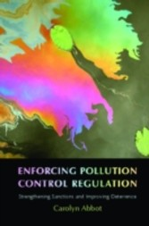 Enforcing Pollution Control Regulation - Strengthening Sanctions and Improving Deterrence