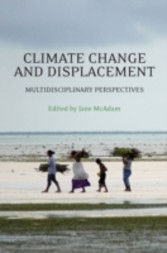 Climate Change and Displacement - Multidisciplinary Perspectives