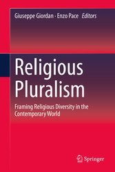 Religious Pluralism - Framing Religious Diversity in the Contemporary World