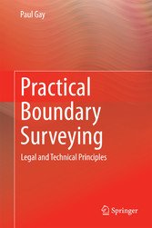 Practical Boundary Surveying - Legal and Technical Principles