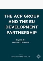 The ACP Group and the EU Development Partnership - Beyond the North-South Debate