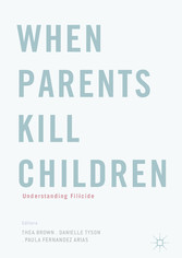 When Parents Kill Children - Understanding Filicide