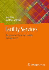 Facility Services - Die operative Ebene des Facility Managements
