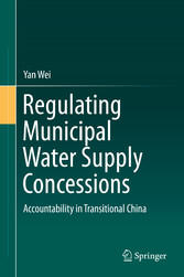 Regulating Municipal Water Supply Concessions - Accountability in Transitional China