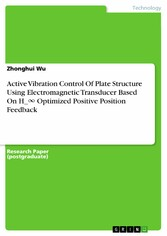 Active Vibration Control Of Plate Structure Using Electromagnetic Transducer Based On H_? Optimized Positive Position Feedback