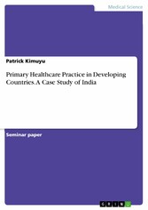 Primary Healthcare Practice in Developing Countries. A Case Study of India
