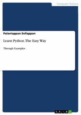 Learn Python. The Easy Way - Through Examples