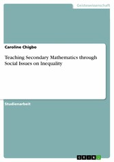 Teaching Secondary Mathematics through Social Issues on Inequality