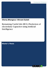 Remaining Useful Life (RUL) Prediction of electrolytic Capacitor using Artificial Intelligence