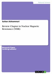Review Chapter in Nuclear Magnetic Resonance (NMR)