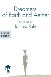 Dreamers of Earth and Aether - 33 stories