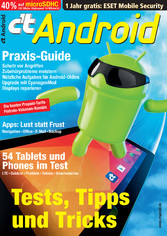 c't Android 2014 - Tests, Apps, Praxis, Tarife, Rooting & Upcycling, Reparatur, Aktionen