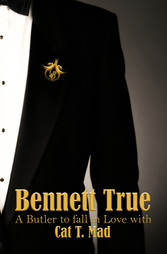 Bennett True - A Butler To Fall In Love With