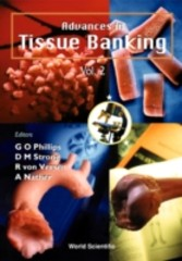 ADVANCES IN TISSUE BANKING, VOL 2